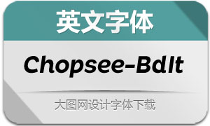 Chopsee-BoldItalic(英文字体)