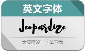 Jeopardize(英文字体)