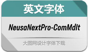 NeusaNextPro-ComMdIt(英文字体)