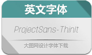 ProjectSans-ThinItalic(英文字体)