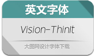 Vision-ThinItalic(英文字体)