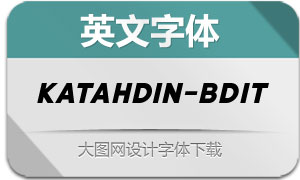 Katahdin-BoldItalic(英文字体)