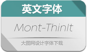 Mont-ThinItalic(英文字体)