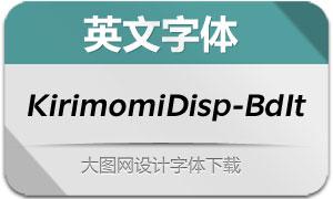 KirimomiDisplay-BoldIt(英文字体)