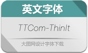 TTCommons-ThinItalic(英文字体)