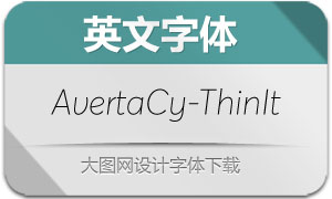 AvertaCyrillic-ThinItalic(英文字体)