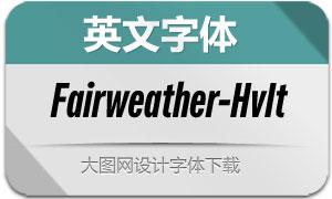 Fairweather-HeavyItalic(英文字体)
