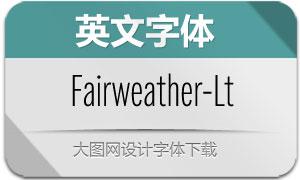 Fairweather-Light(英文字体)