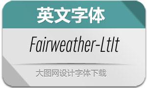 Fairweather-LightItalic(英文字体)
