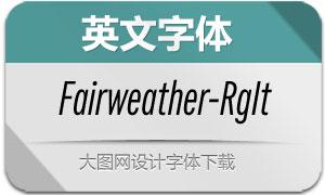 Fairweather-RegularIt(英文字体)
