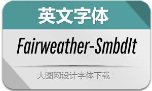 Fairweather-SemiBoldIt(英文字体)