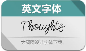 Thoughts系列三款英文字体