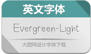 Evergreen-Light(英文字体)