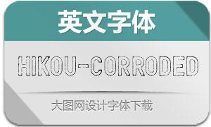 Hikou-Corroded(英文字体)