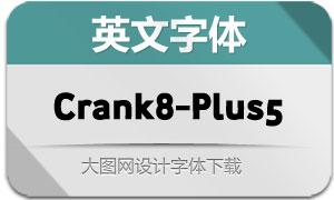 Crank8-PlusFive(英文字体)