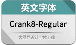 Crank8-Regular(英文字体)