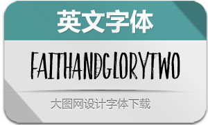 FaithAndGloryTwo(英文字体)