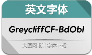 GreycliffCF-BoldOblique(英文字体)