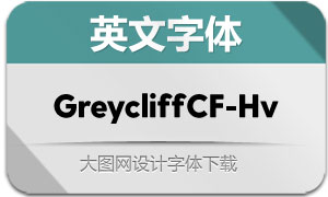 GreycliffCF-Heavy(英文字体)