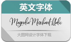 MagnoliaMerchant-Italic(英文字体)