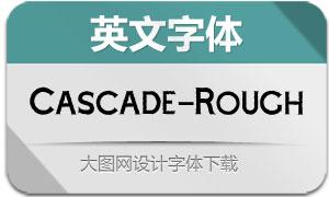 Cascade-Rough(英文字体)