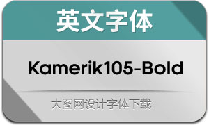 Kamerik105-Bold(英文字体)