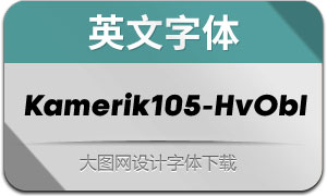 Kamerik105-HeavyOblique(英文字体)