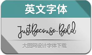 JustBecause-Bold(英文字体)