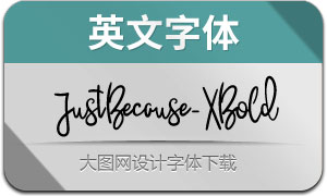 JustBecause-ExtraBold(英文字体)