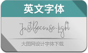 JustBecause-Light(英文字体)