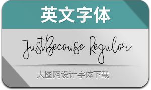 JustBecause-Regular(英文字体)
