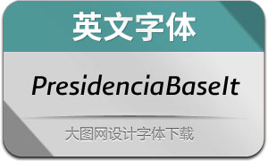 PresidenciaBase-Italicas(英文字体)