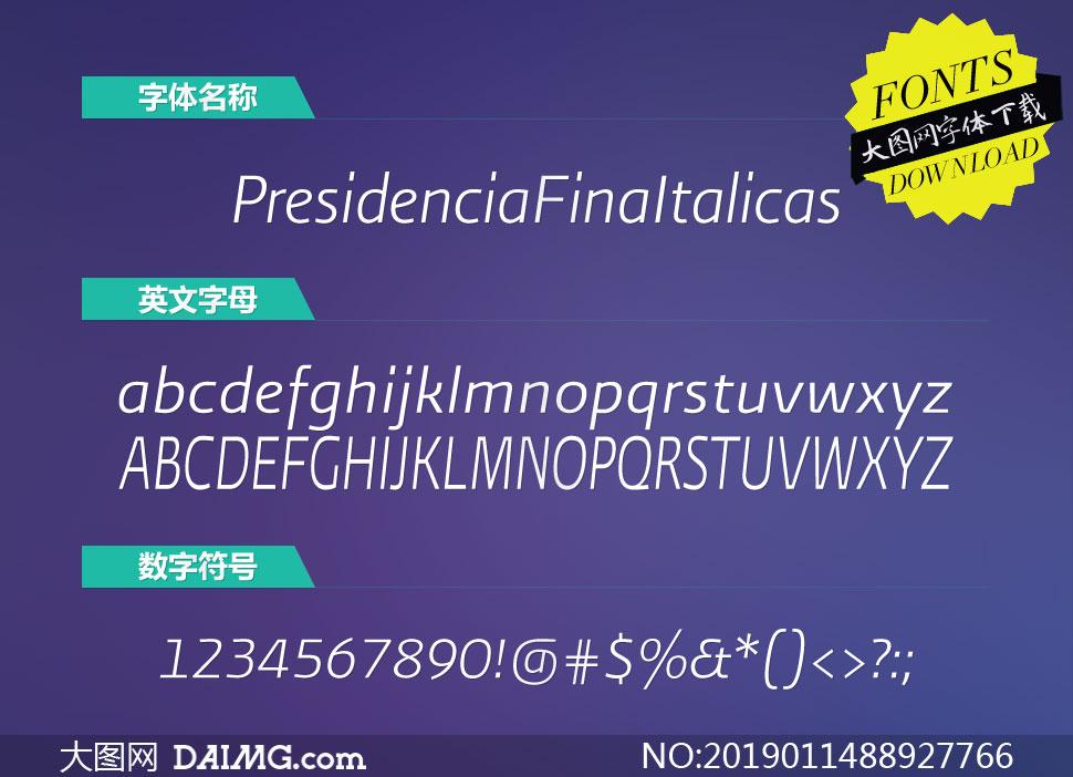 PresidenciaFina-Italicas(英文字体)