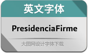 PresidenciaFirme(英文字体)