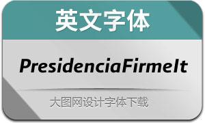 PresidenciaFirme-Italicas(英文字体)