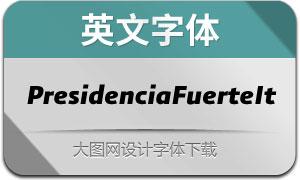 PresidenciaFuerte-Italicas(英文字体)