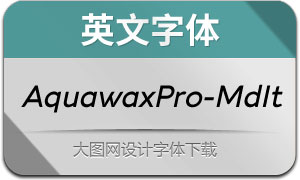 AquawaxPro-MediumIt(英文字体)
