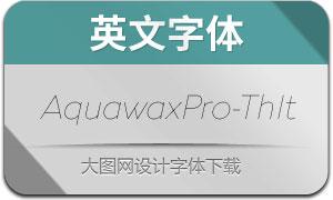 AquawaxPro-ThinItalic(英文字体)