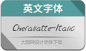 Chierallatte-Italic(英文字体)