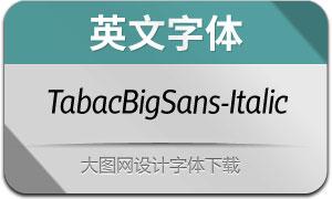 TabacBigSans-Italic(英文字体)