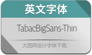 TabacBigSans-Thin(英文字体)