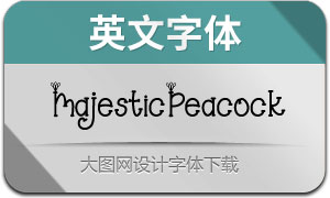 MajesticPeacock(英文字体)