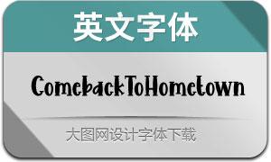 ComebackToHometown(英文字体)