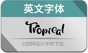 Tropical(英文字体)