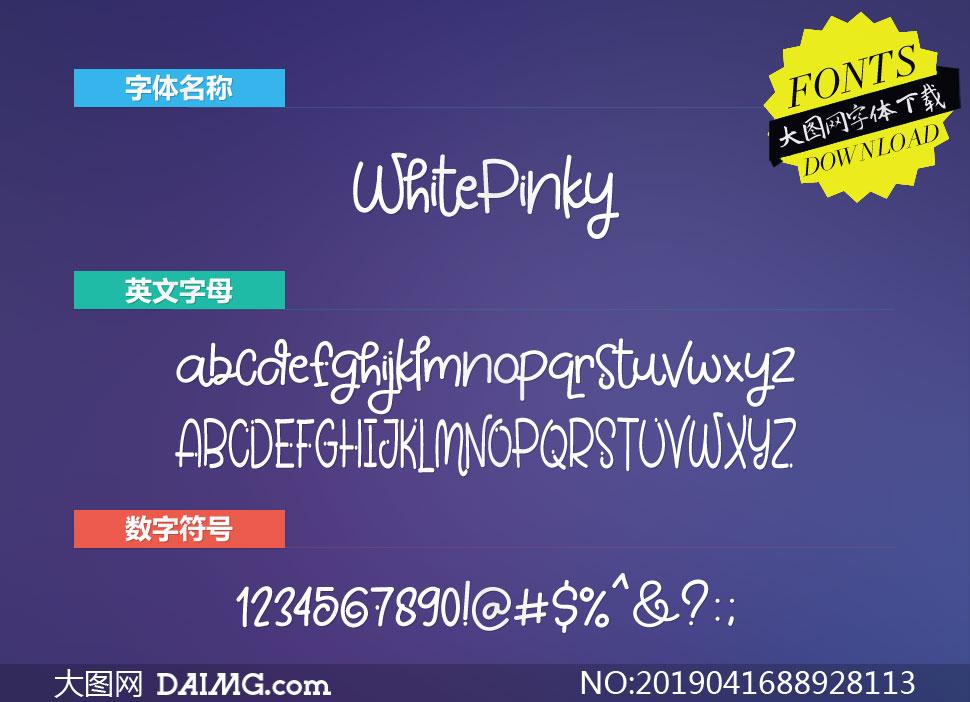 WhitePinky(英文字体)