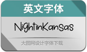 NightinKansas(英文字体)