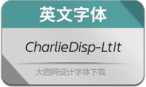 CharlieDisplay-LightItalic(英文字体)