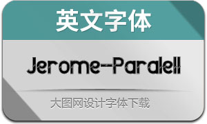 Jerome-Paralell(英文字體)