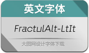 FractulAlt-LightItalic(英文字体)