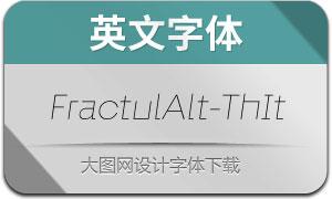FractulAlt-ThinItalic(英文字体)
